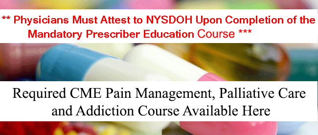 NYS CME Opioid Pain Management Course